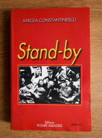 Anticariat: Mircea Constantinescu - Stand-by