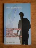 Anticariat: Mircea Constantinescu - Tropaind prin spatiul Schengen