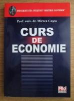 Anticariat: Mircea Cosea - Curs de economie
