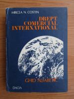 Anticariat: Mircea Costin - Drept comercial international