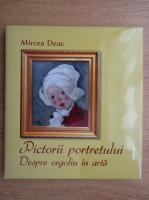 Anticariat: Mircea Deac - Pictorii portretului. Despre orgoliu in arta