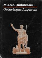 Mircea Duduleanu - Octavianus Augustus
