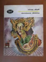Anticariat: Mircea Eliade - Domnisoara Christina