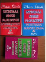 Anticariat: Mircea Eliade - Integrala prozei fantastice (3 volume)