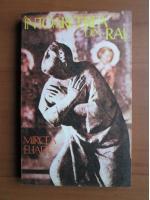 Mircea Eliade - Intoarcerea din Rai