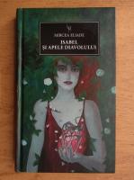 Mircea Eliade - Isabel si apele diavolului