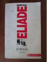 Mircea Eliade - Jurnal (volumul 2)