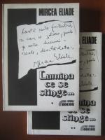 Mircea Eliade - Lumina ce se stinge... (2 volume)