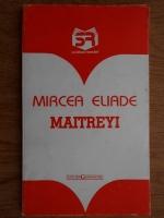 Mircea Eliade - Maitreyi
