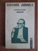 Mircea Eliade - Memorii (volumul 2)