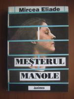 Mircea Eliade - Mesterul Manole