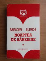 Anticariat: Mircea Eliade - Noaptea de sanziene (volumul 1)