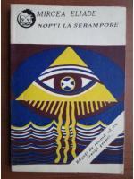 Mircea Eliade - Nopti la Serampore