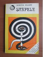 Mircea Eliade - Sarpele