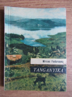 Mircea Fodoreanu - Tanganyka, crocodilul de argint