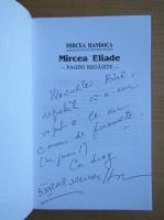 Anticariat: Mircea Handoca - Mircea Eliade. Pagini alese (cu autograful si dedicatia autorului)