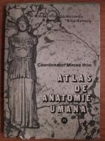Anticariat: Mircea Ifrim, Gh. Niculescu, N. Bareliuc - Atlas de anatomie umana (volumul 3)