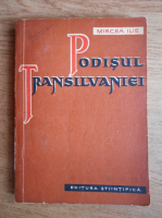 Mircea Ilie - Podisul Transilvaniei
