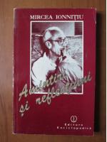 Anticariat: Mircea Ionnitiu - Amintiri si reflectiuni