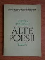 Mircea Ivanescu - Alte poesii