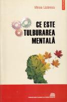 Anticariat: Mircea Lazarescu - Ce este tulburarea mentala