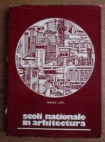 Mircea Lupu - Scoli nationale in arhitectura