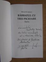 Anticariat: Mircea M. Ionescu - Barbatul cu trei picioare. Teatru (cu autograful autorului)