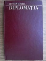 Anticariat: Mircea Malita - Diplomatia