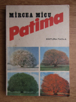 Mircea Micu - Patima