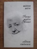 Anticariat: Mircea Micu - Poeme pentru mama