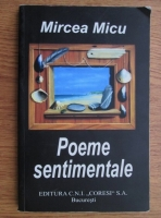 Anticariat: Mircea Micu - Poeme sentimentale