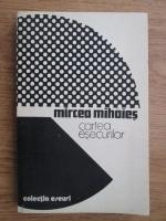 Mircea Mihaies - Cartea esecurilor