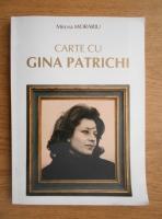 Anticariat: Mircea Morariu - Carte cu Gina Patrichi