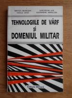 Mircea Muresan - Tehnologiile de varf si domeniul militar
