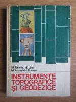Mircea Neamtu - Instrumente topografice si geodezice