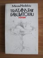 Anticariat: Mircea Nedelciu - Tratament fabulatoriu