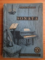Mircea Nicolescu - Sonata. Natura, originea si evolutia ei