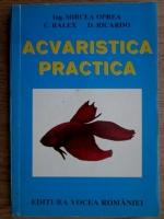 Mircea Oprea - Acvaristica practica