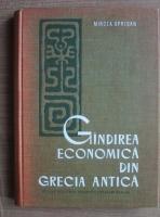 Anticariat: Mircea Oprisan - Gandirea economica din Grecia Antica