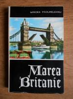 Anticariat: Mircea Padureleanu - Marea Britanie