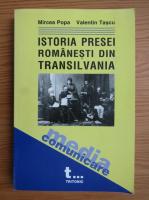Anticariat: Mircea Popa, Valentin Tascu - Istoria presei romanesti din Transilvania