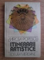 Mircea Popescu - Itinerarii artistice