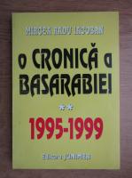 Anticariat: Mircea Radu Iacoban - O cronica a Basarabiei (volumul 2)