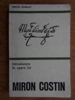 Anticariat: Mircea Scarlat - Introducere in opera lui Miron Costin