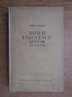 Mircea Stefan - Mihai Eminescu revizor scolar