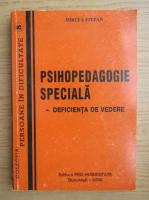 Anticariat: Mircea Stefan - Psihopedagogie speciala