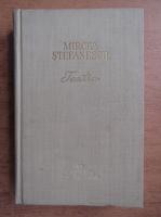 Mircea Stefanescu - Teatru