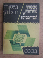 Mircea Stirban - Procese primare in fotosinteza