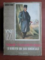 Anticariat: Mircea T. Radu - Tudor Vladimirescu si revolutia din Tara Romaneasca 1821