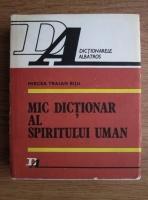 Anticariat: Mircea Traian Biju - Mic dictionar al spiritului uman